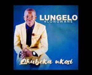 Lungelo Hlongwane – Qhubeka Nkosi