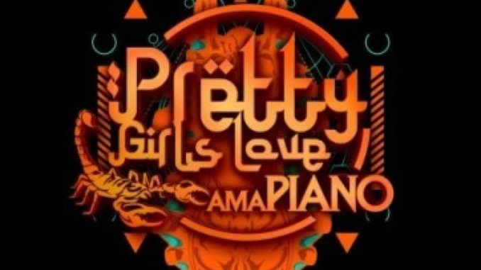 Pretty Girls Love Amapiano Vol 2 Album.