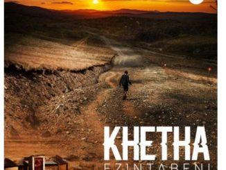 Khetha -– Ezintabeni mp3 Download