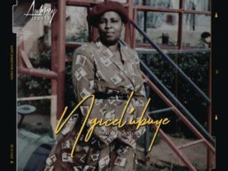 Aubrey Qwana – Ngicel' ubuye