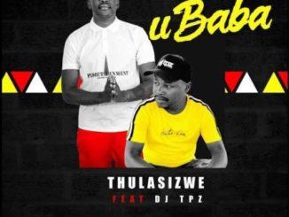 Thulasizwe Ubaba mp3