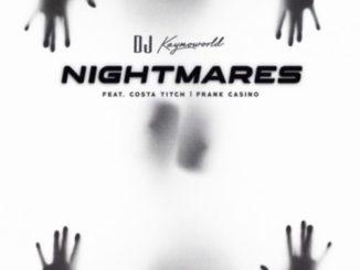 DJ Kaymoworld – Nightmares
