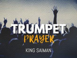 King Saiman – Trumpet Prayer