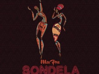 Miss Pru ft. Blaq Diamond– Sondela